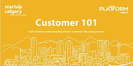 Startup Essentials: Customer 101 tickets