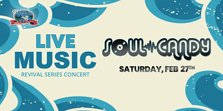 Live Music Revival Series - Soul Candy tickets