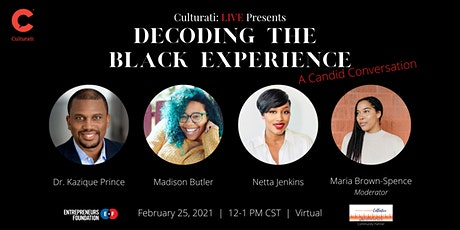 Decoding the Black Experience: A Candid Conversation tickets