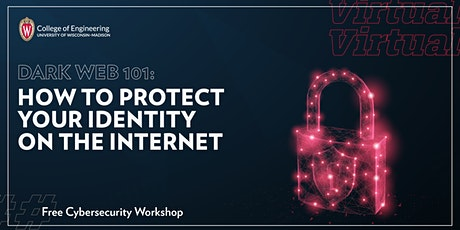 Dark Web 101: How to Protect Your Identity on the Internet | Workshop tickets