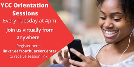 Youth Career Center Orientation Session tickets