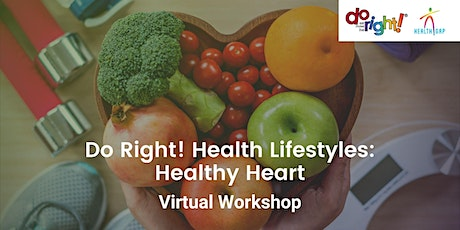 Do Right!® Healthy Lifestyle: Healthy Heart tickets