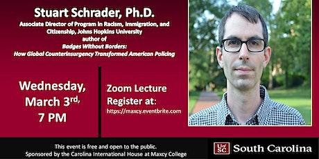 Guest Lecture Dr. Stuart Schrader tickets