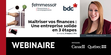 WEBINAIRE BDC | Maîtriser vos finances : Une entreprise solide en 3 étapes billets