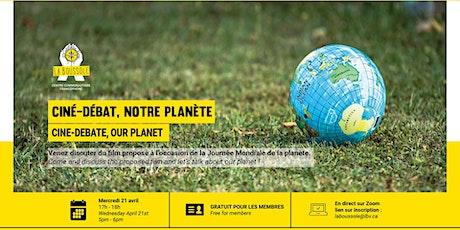 Ciné-débat : notre planète billets