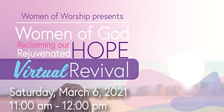 Reclaiming our Rejuvenated Hope Virtual Revival tickets