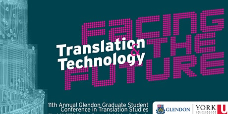 11th Annual Glendon Graduate Student Conference in Translation Studies tickets
