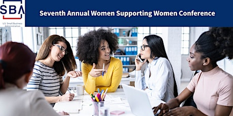 Seventh Annual Women Supporting Women Conference tickets