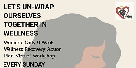 Women's Wellness Recovery Action Plan Virtual Workshop tickets