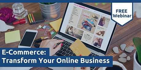 E-Commerce: Transform Your Online Business tickets