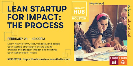 """""""Lean Startup for Impact"""" Workshop 1: The Process (FREE for Members!) tickets"""