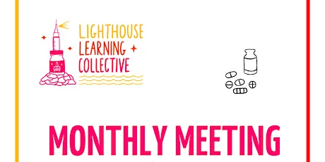 Copy of Lighthouse Learning Collective Meeting tickets
