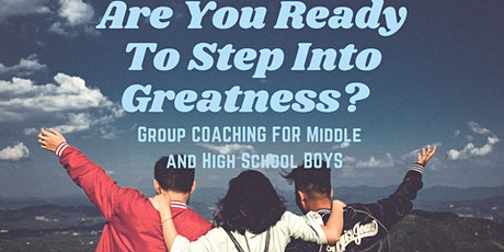 Stepping Into Greatness Group Coaching- For Middle and High School Boys tickets