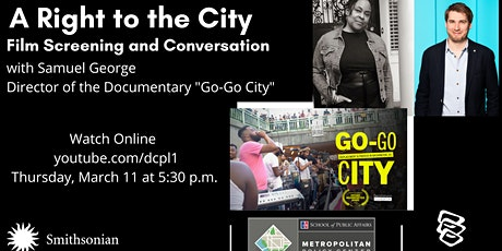 A Conversation and Screening of Go-Go City with Samuel George tickets