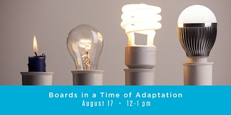 Boards in a Time of Adaptation tickets