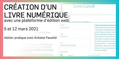 Création d'un livre numérique av. une plateforme d'édition web | 2e édition billets
