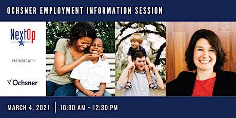 Employment Information Session With Ochsner tickets