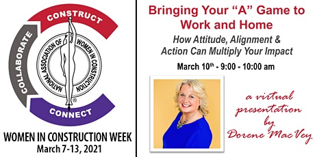 WIC Week Special Presentation - Bringing Your 'A' Game to Work & Home tickets