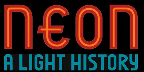 Happy Hour Celebration of Neon: A Light History with the Museum of Neon Art tickets