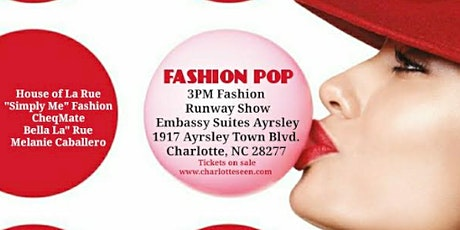 FASHION POP Runway Show - 3PM SHOW tickets