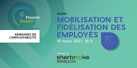 Atelier | Mobilisation et fidélisation des employés billets