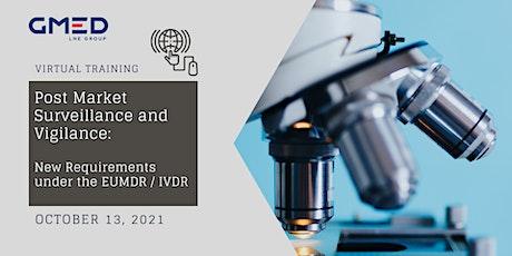 Post Market Surveillance & Vigilance: New Requirements under the EUMDR/IVDR tickets