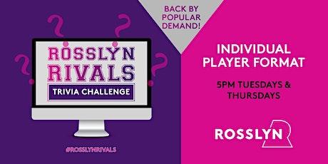 Rosslyn Rivals: Virtual Trivia tickets