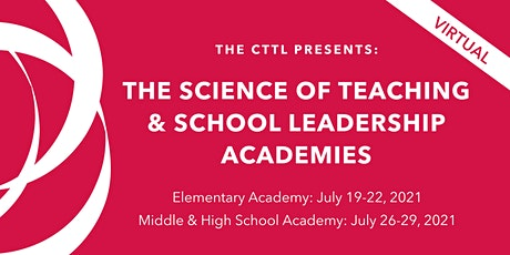 The Science of Teaching and School Leadership Academy - Elementary 2021 tickets
