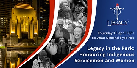 Legacy in the Park - Honouring Indigenous Servicemen and Women tickets