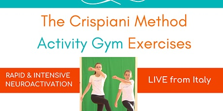 "The Crispiani Method ""Activity Gym"" 2-Hour Online Workshop tickets"