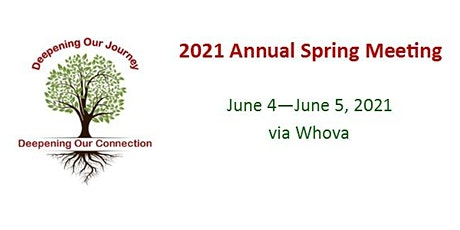 2021 Annual Spring Meeting: Deepening Our Journey... tickets