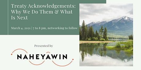 Treaty Acknowledgements: Why we do them and what is next tickets