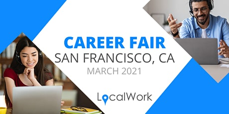 San Francisco Job Fair - MARCH 2021 - VIRTUAL CAREER FAIR tickets