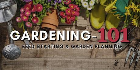 Gardening 101: Seed Starting/Garden Planning tickets