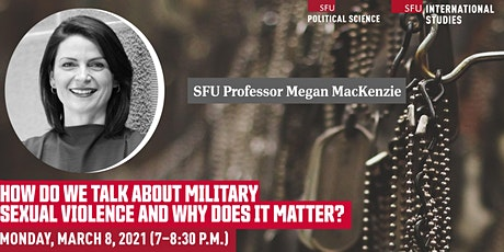How do we talk about military sexual violence and why does it matter? tickets