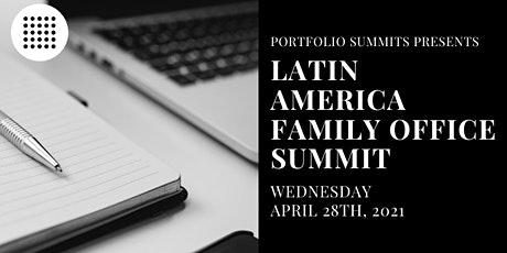Latin America Family Office Summit tickets