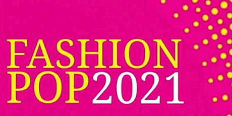 FASHION POP Runway Show - 7:30PM SHOW tickets