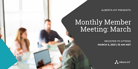Monthly Member Meeting - March tickets