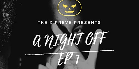 A NIGHT OFF EP1 tickets