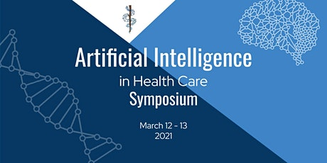 2021 Artificial Intelligence in Healthcare Symposium tickets
