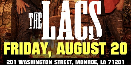 THE LACS IN MONROE, LA @ THE HUB tickets