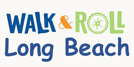 Walk & Roll Long Beach: Pedestrian Safety for Families tickets