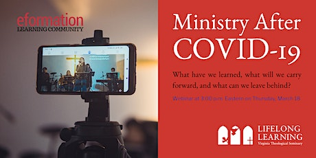 Ministry After COVID: What have we learned? What comes next? ingressos