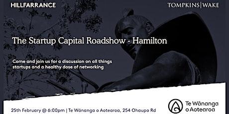The Startup Capital Roadshow - Hamilton tickets