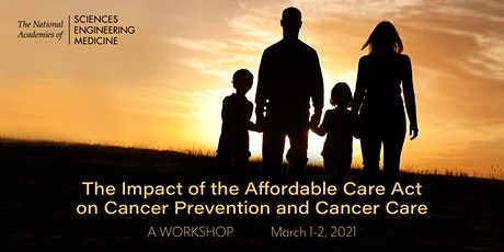 The Impact of the Affordable Care Act on Cancer Prevention and Cancer  Care tickets