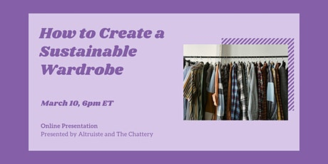 How to Create a Sustainable Wardrobe - ONLINE CLASS tickets