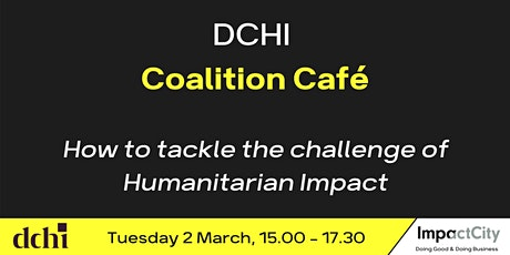 DCHI Coalition Café  with THE Impact City: 'The Hague' tickets