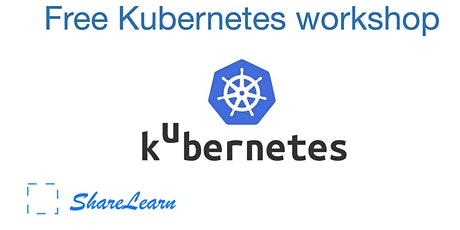 Free Kubernetes workshop with hands on labs -2 tickets