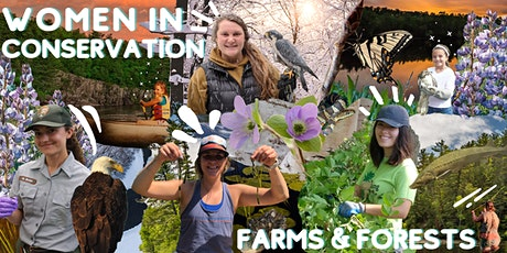 Women in Conservation: Farms and Forests tickets