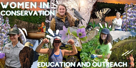 Women in Conservation: Education and Outreach tickets